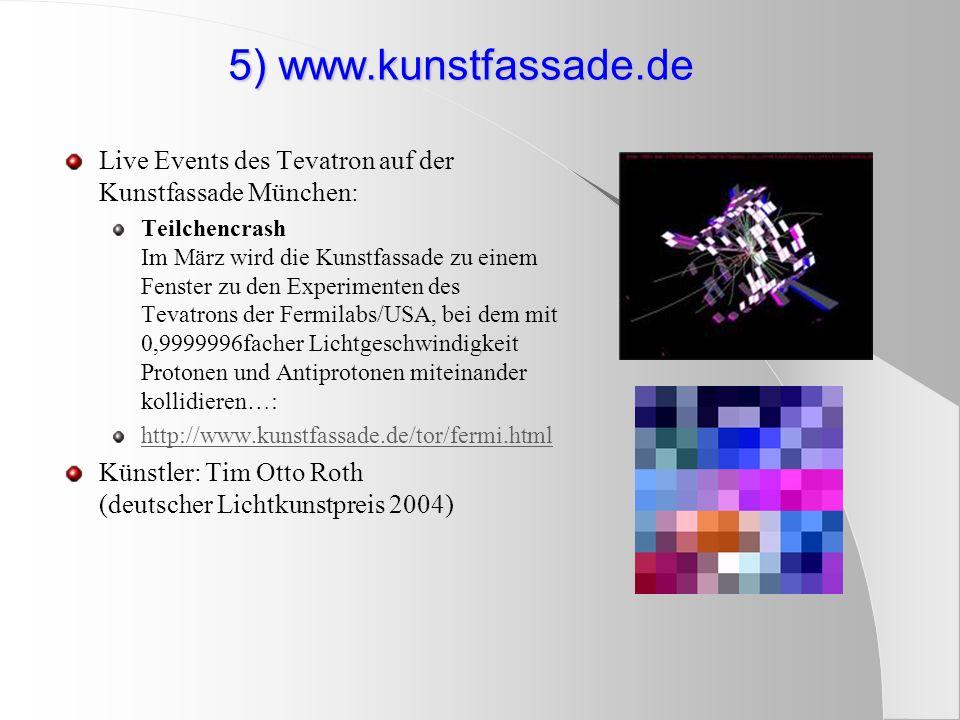 5) www.kunstfassade.de Live Events des Tevatron auf der Kunstfassade München: