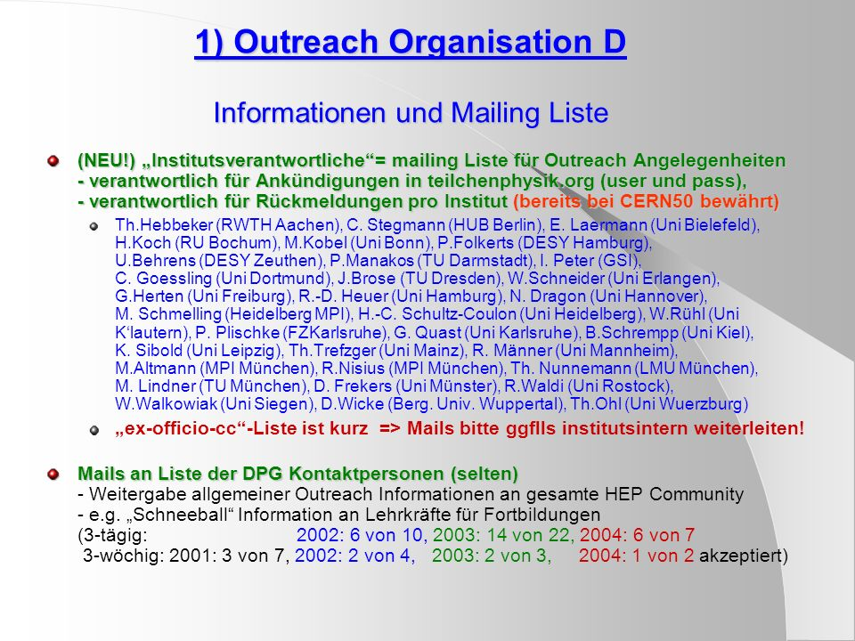 1) Outreach Organisation D Informationen und Mailing Liste
