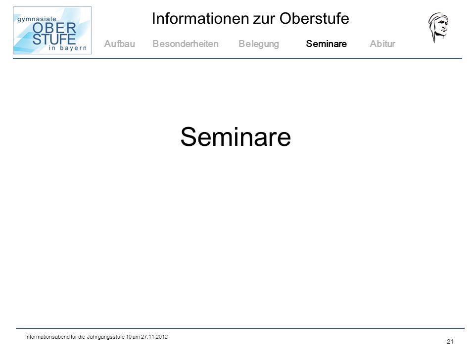Aufbau Besonderheiten Belegung Seminare Abitur Seminare 21
