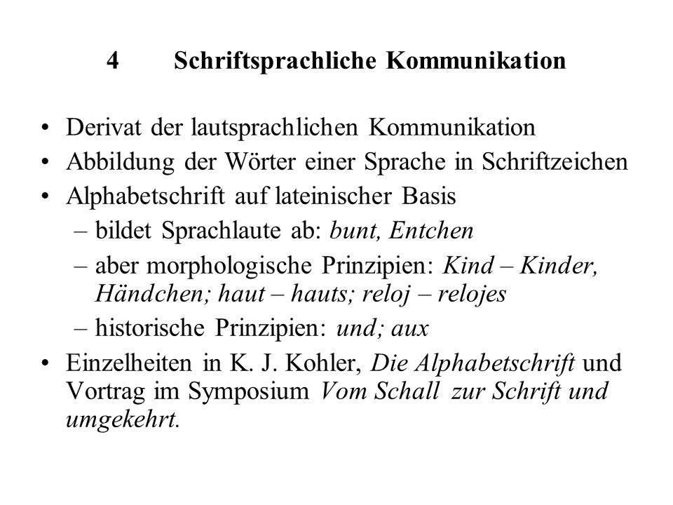 4 Schriftsprachliche Kommunikation