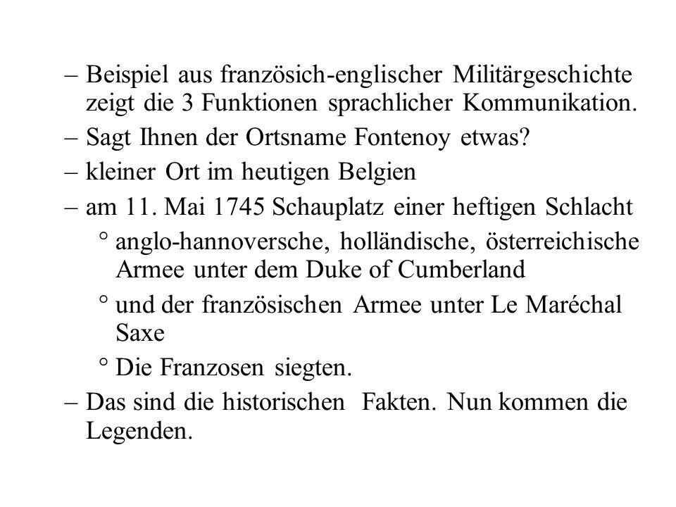 Beispiel aus französich-englischer Militärgeschichte zeigt die 3 Funktionen sprachlicher Kommunikation.