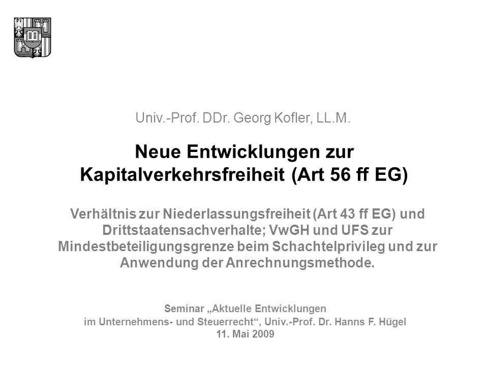 Neue Entwicklungen zur Kapitalverkehrsfreiheit (Art 56 ff EG)