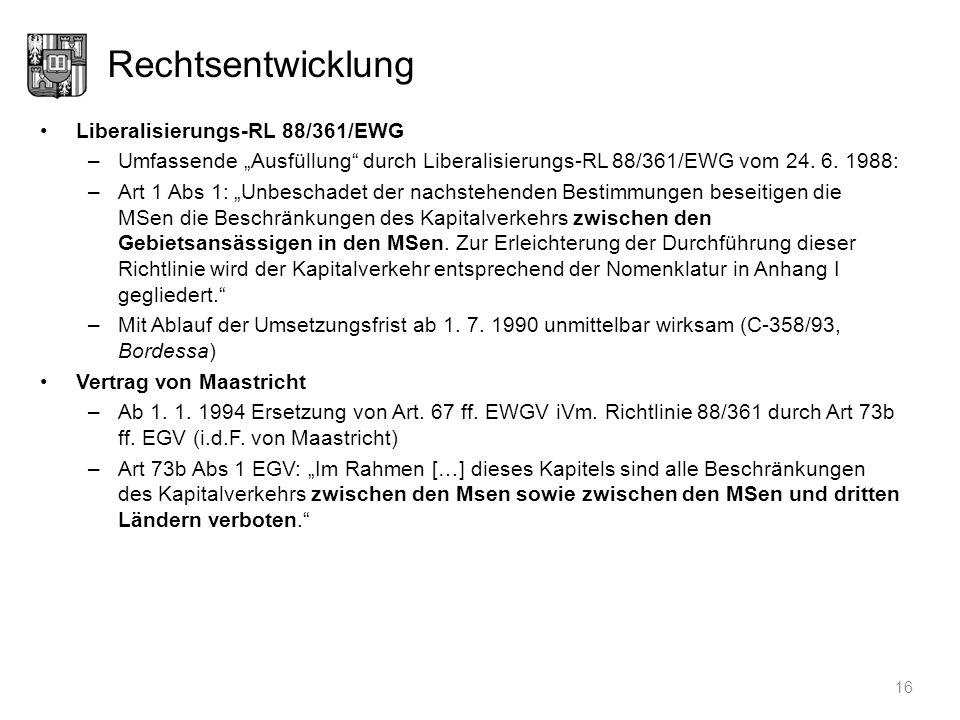 Rechtsentwicklung Liberalisierungs-RL 88/361/EWG