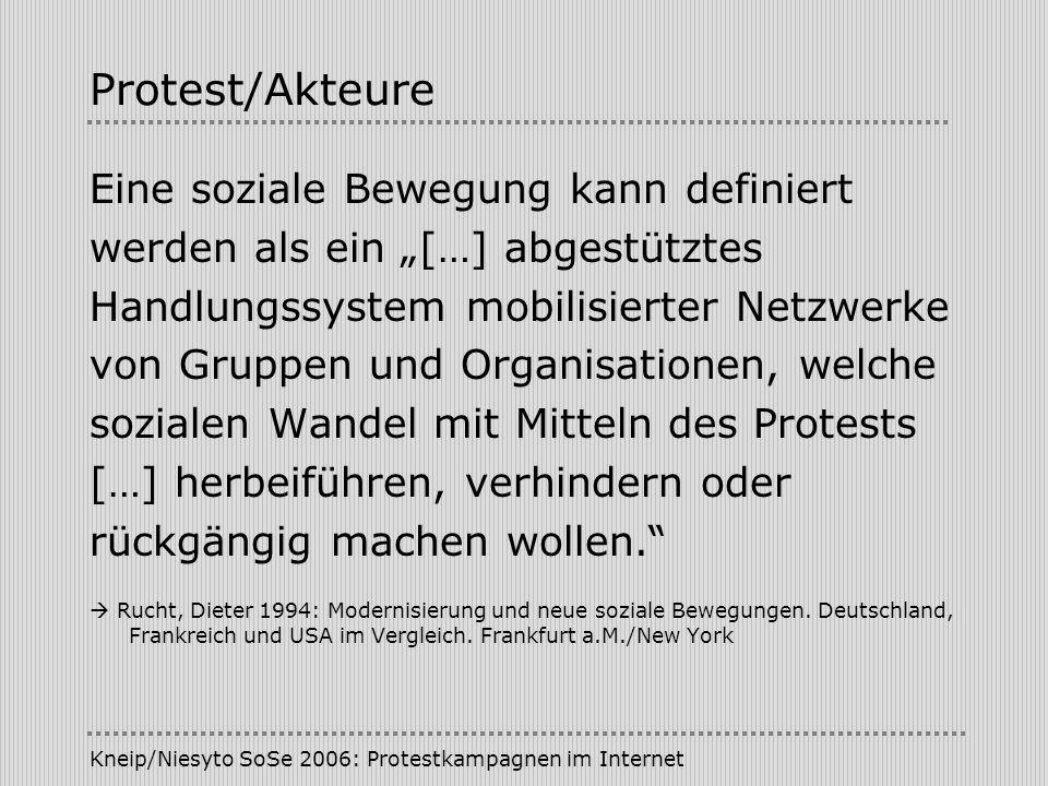 Protest/Akteure Eine soziale Bewegung kann definiert