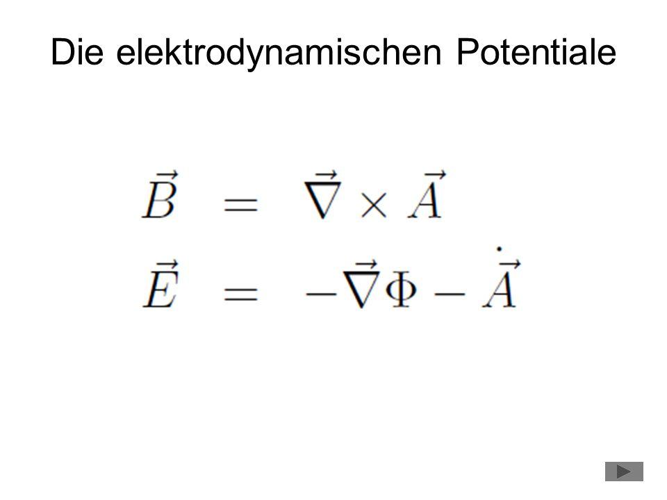 Die elektrodynamischen Potentiale