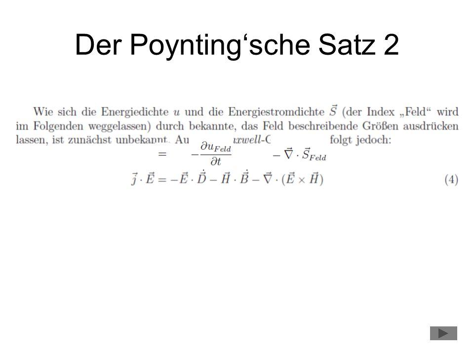 Der Poynting'sche Satz 2