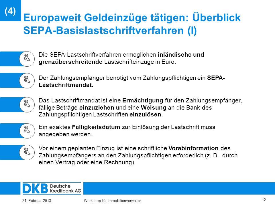 25.03.2017 (4) Europaweit Geldeinzüge tätigen: Überblick SEPA-Basislastschriftverfahren (I) 