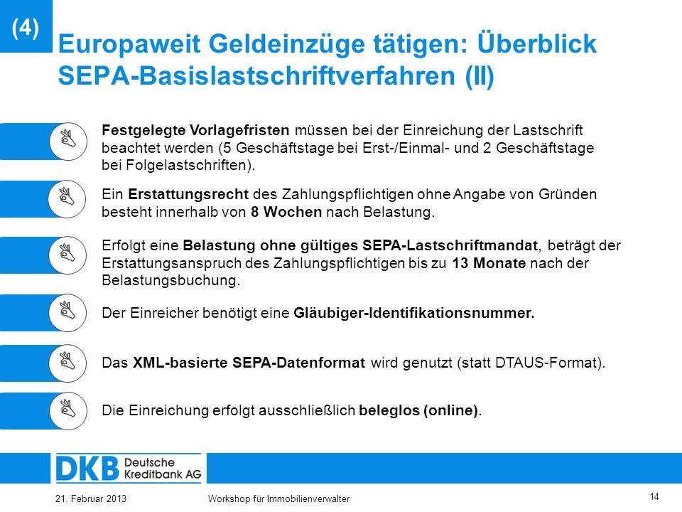 25.03.2017 (4) Europaweit Geldeinzüge tätigen: Überblick SEPA-Basislastschriftverfahren (II) 