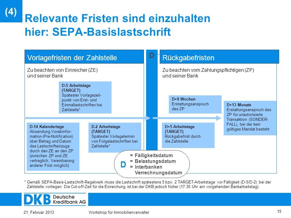 Relevante Fristen sind einzuhalten hier: SEPA-Basislastschrift