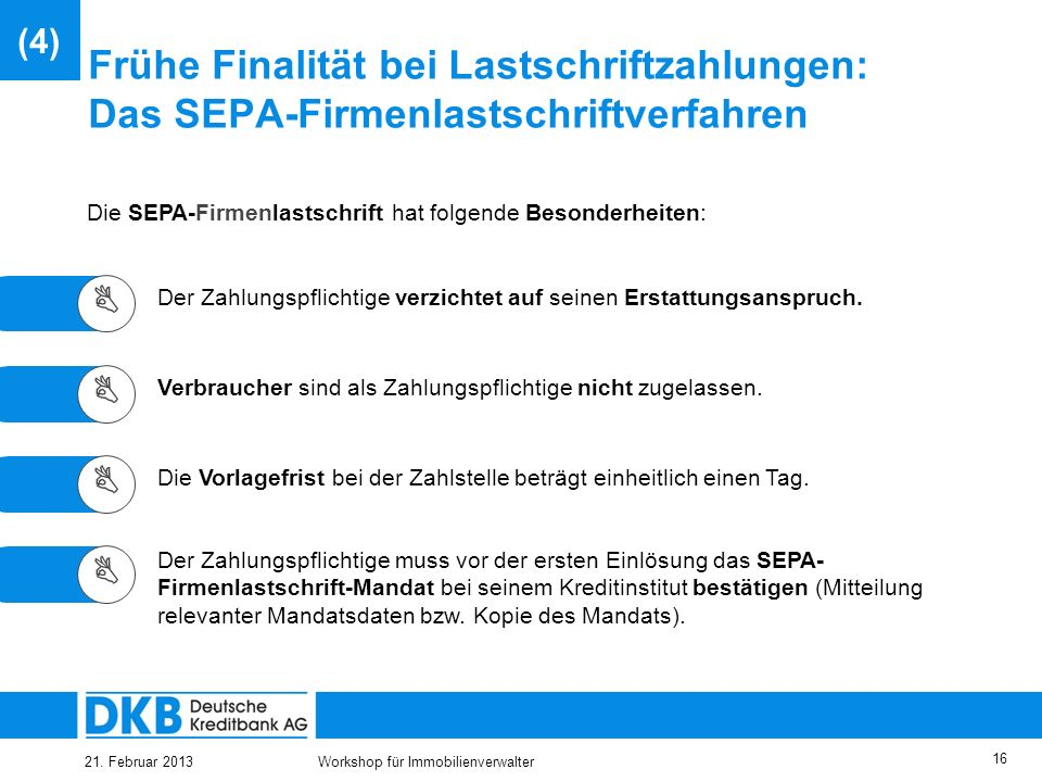 25.03.2017 (4) Frühe Finalität bei Lastschriftzahlungen: Das SEPA-Firmenlastschriftverfahren.