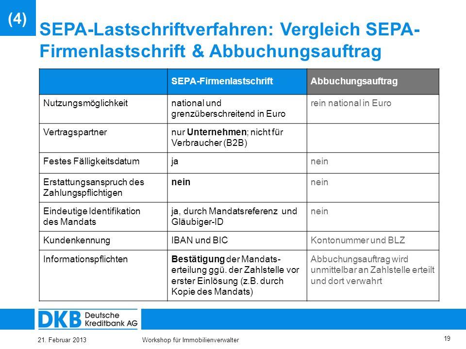 (4) SEPA-Lastschriftverfahren: Vergleich SEPA-Firmenlastschrift & Abbuchungsauftrag. SEPA-Firmenlastschrift.