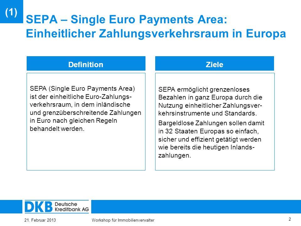 25.03.2017 (1) SEPA – Single Euro Payments Area: Einheitlicher Zahlungsverkehrsraum in Europa. Definition.