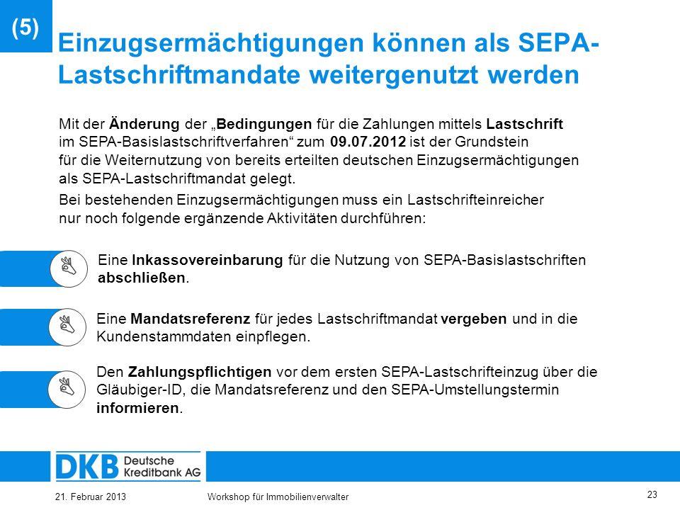 25.03.2017(5) Einzugsermächtigungen können als SEPA-Lastschriftmandate weitergenutzt werden.