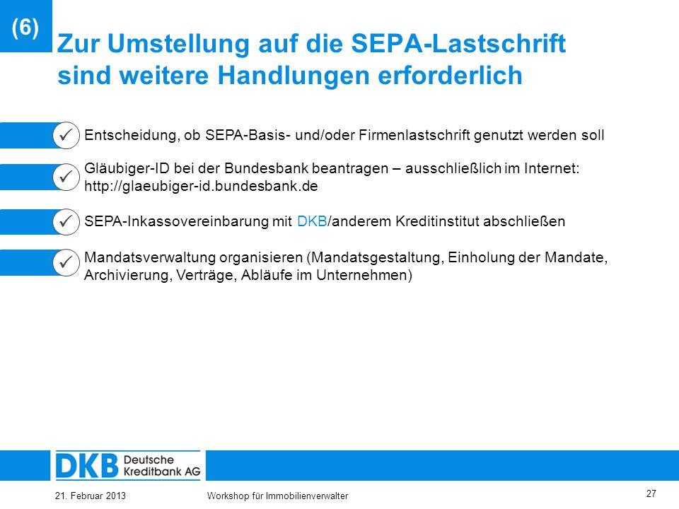 25.03.2017(6) Zur Umstellung auf die SEPA-Lastschrift sind weitere Handlungen erforderlich.