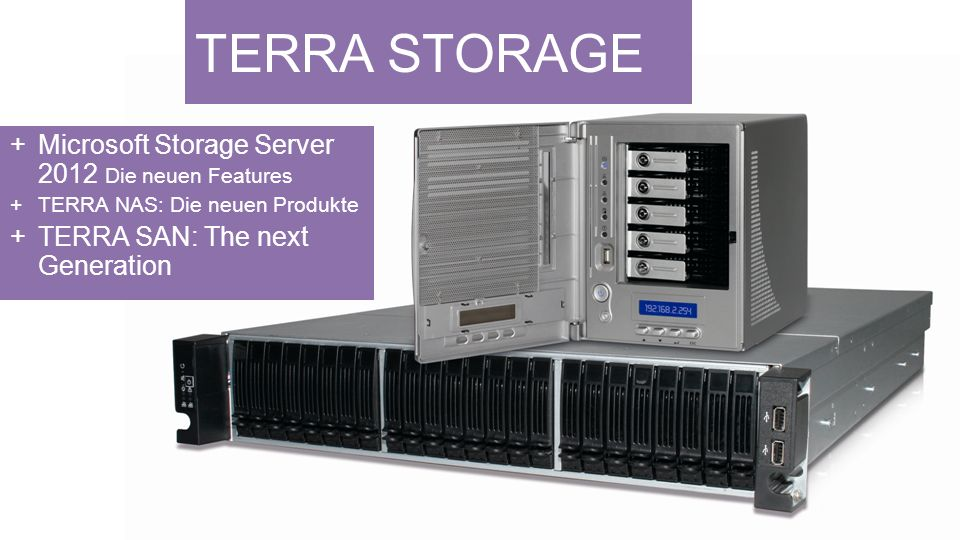 TERRA STORAGE Microsoft Storage Server 2012 Die neuen Features