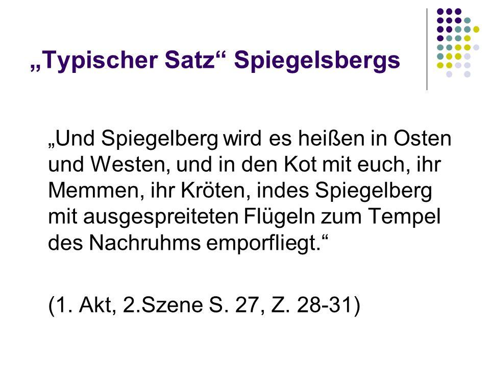 """""""Typischer Satz Spiegelsbergs"""