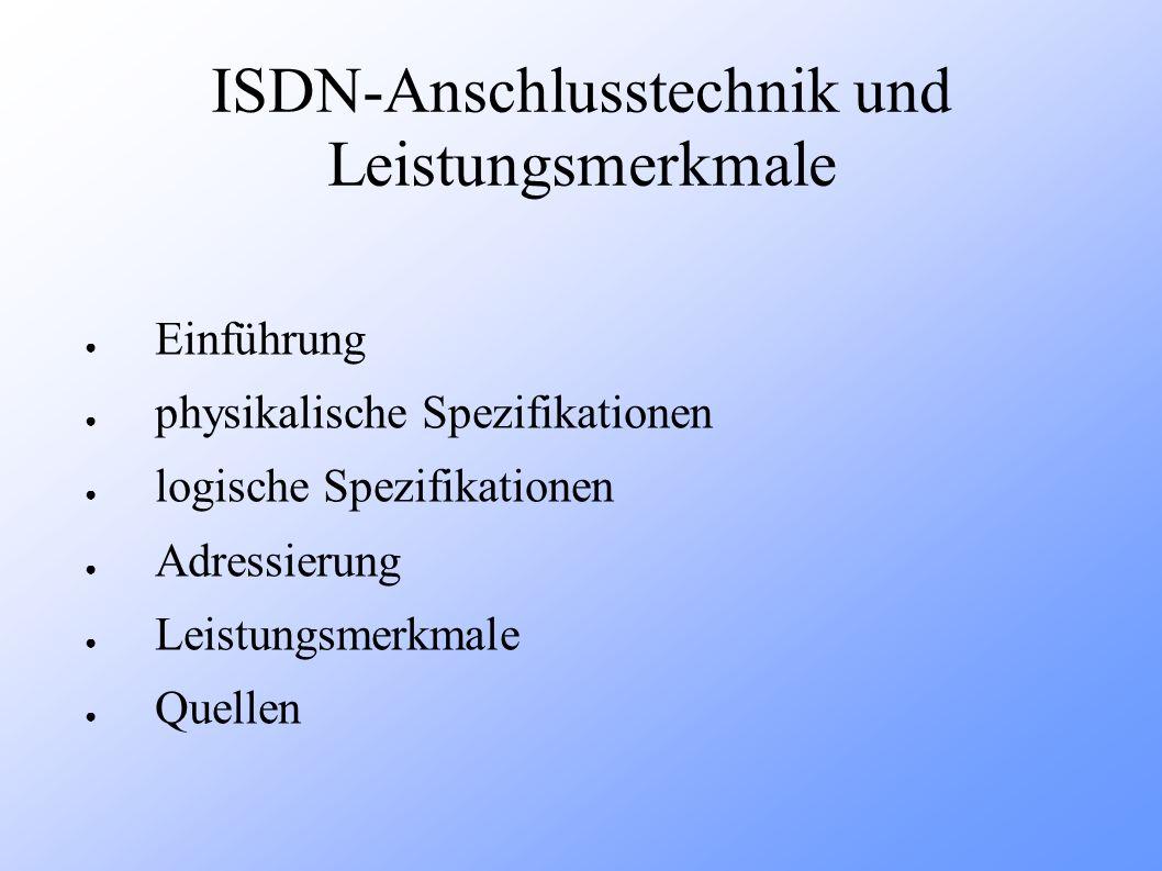 ISDN-Anschlusstechnik und Leistungsmerkmale