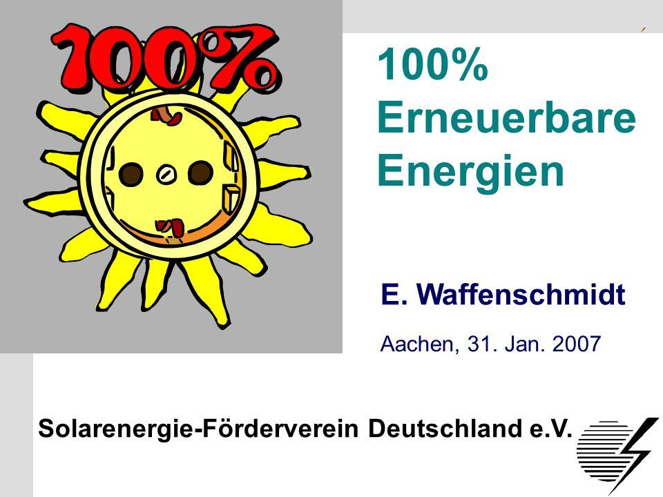 100% Erneuerbare Energien E. Waffenschmidt