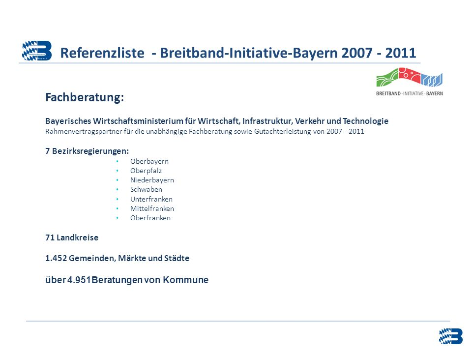 Referenzliste - Breitband-Initiative-Bayern 2007 - 2011