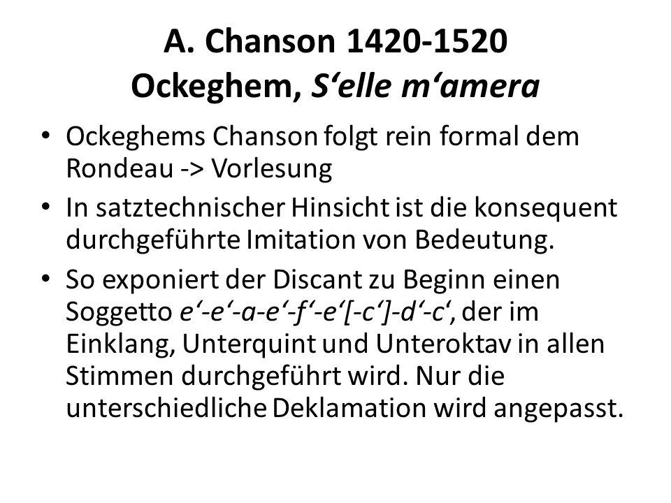 A. Chanson 1420-1520 Ockeghem, S'elle m'amera