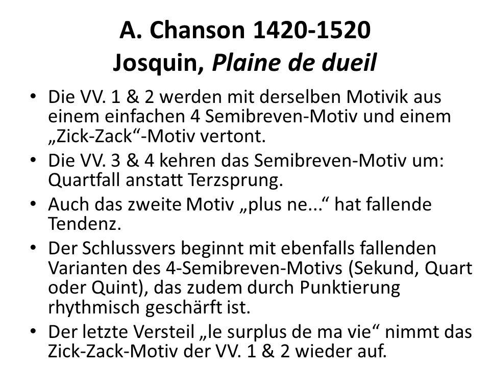 A. Chanson 1420-1520 Josquin, Plaine de dueil