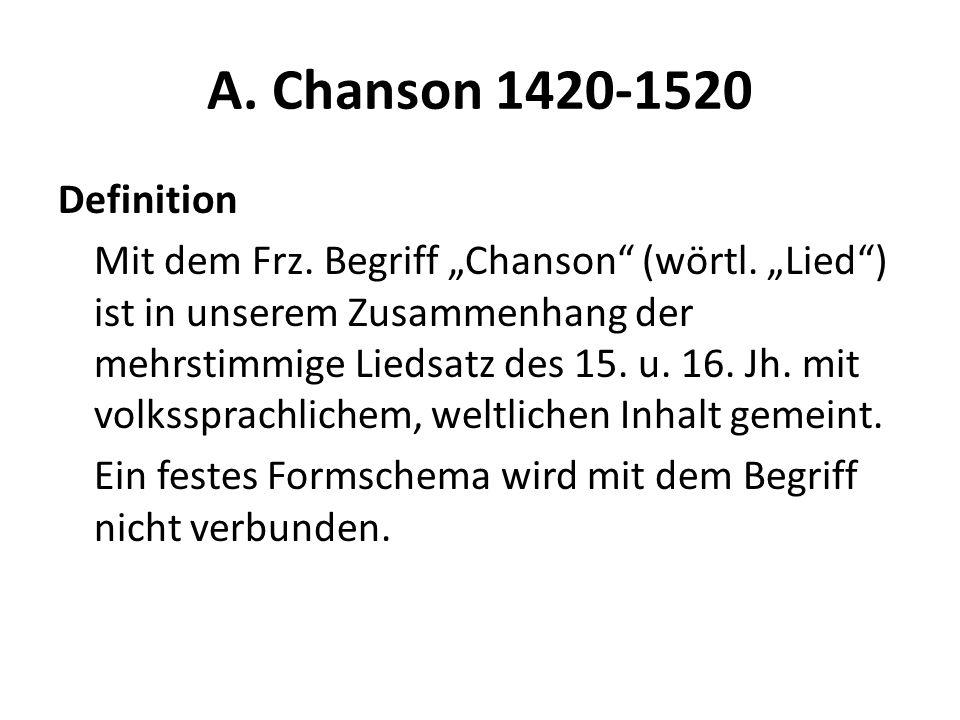 A. Chanson 1420-1520 Definition.
