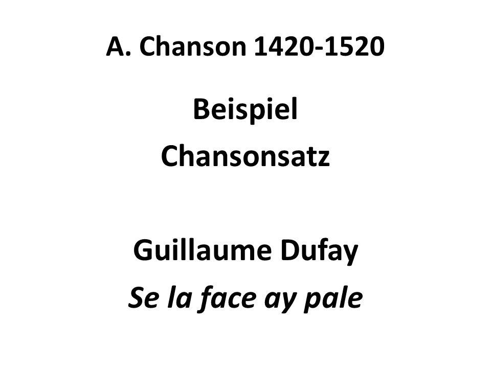 Beispiel Chansonsatz Guillaume Dufay Se la face ay pale