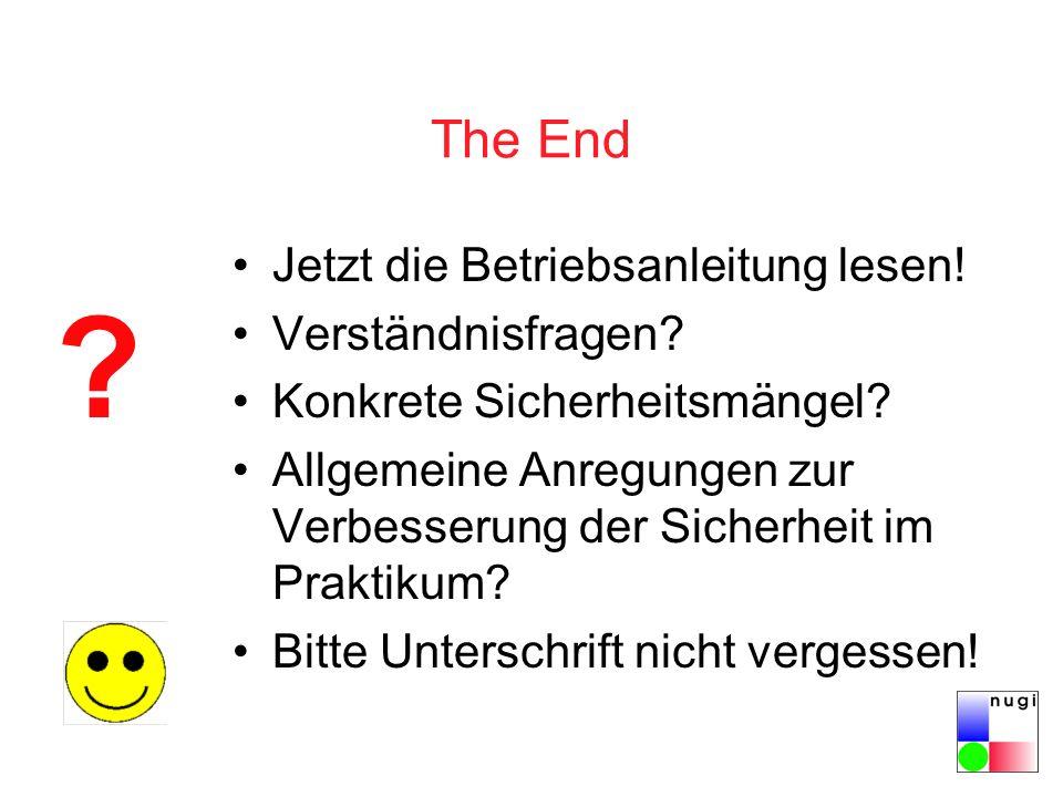 The End Jetzt die Betriebsanleitung lesen! Verständnisfragen