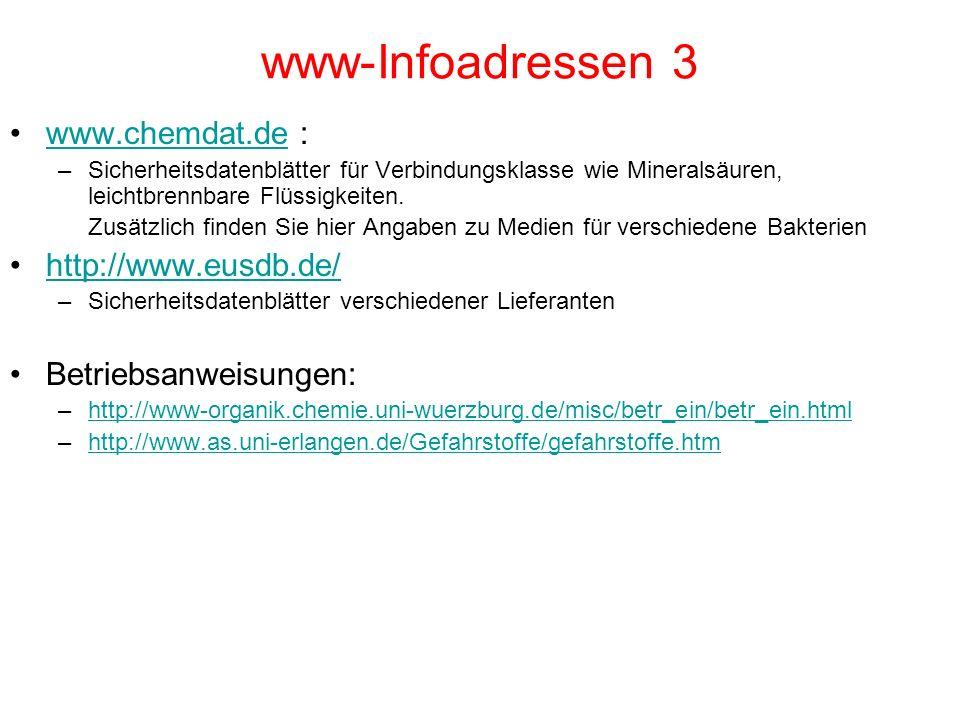 www-Infoadressen 3 www.chemdat.de : http://www.eusdb.de/