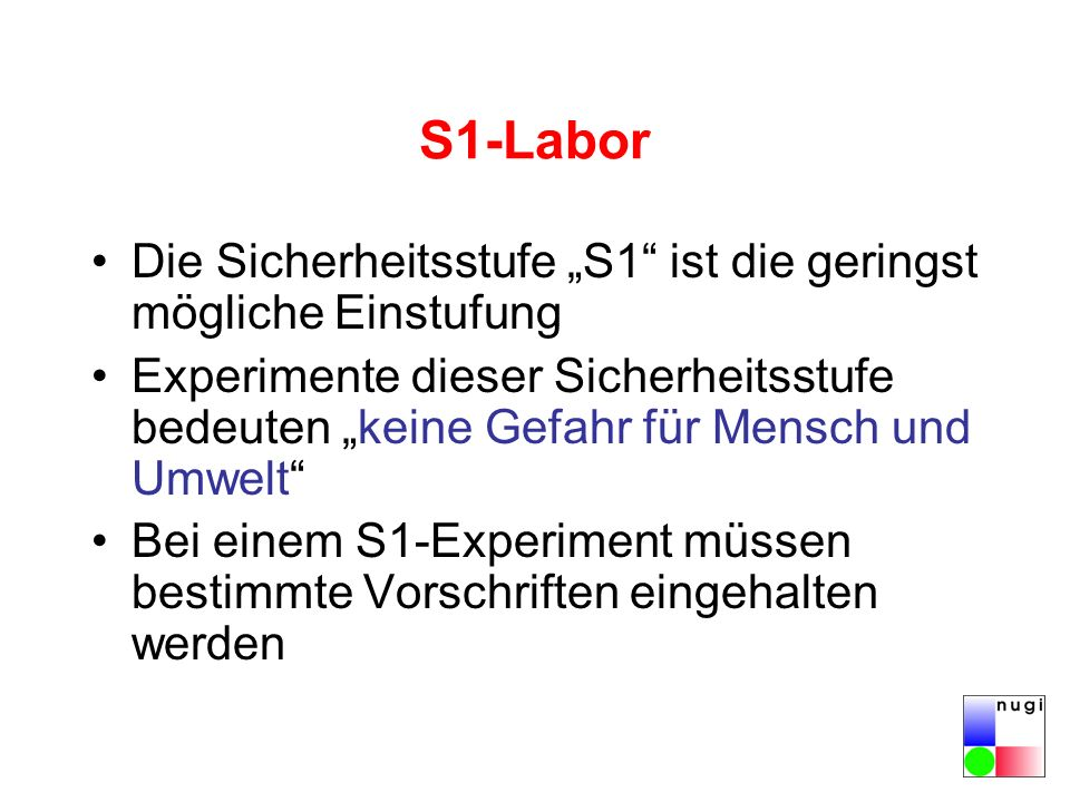 """S1-Labor Die Sicherheitsstufe """"S1 ist die geringst mögliche Einstufung."""