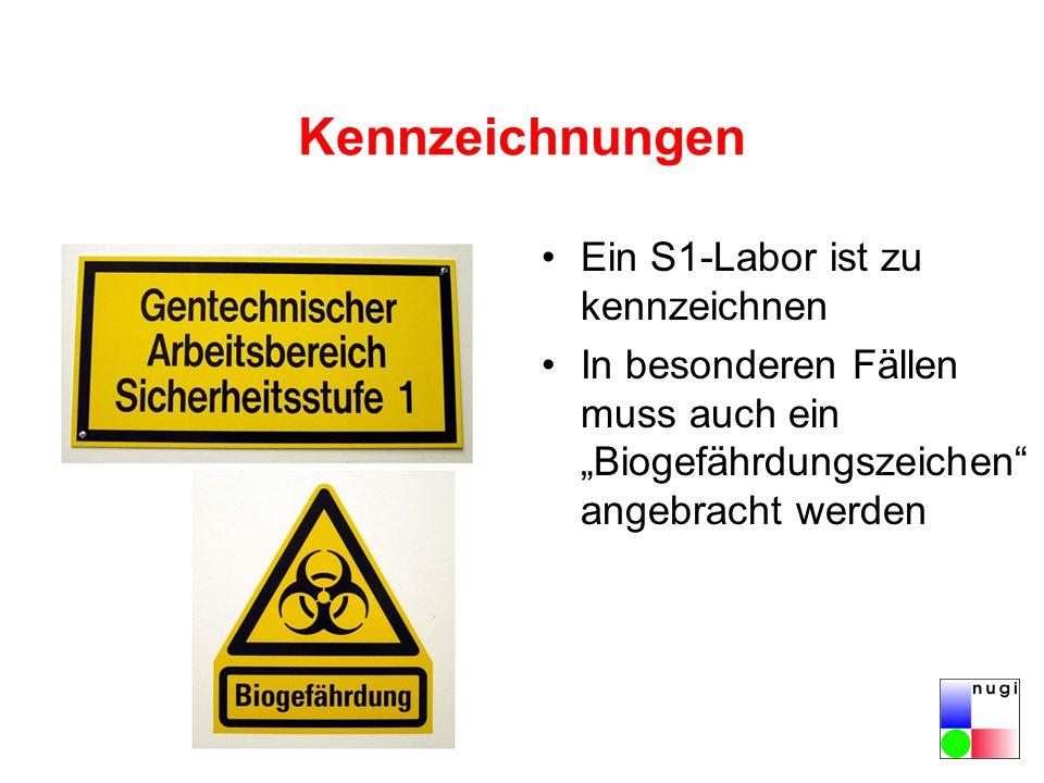 Kennzeichnungen Ein S1-Labor ist zu kennzeichnen