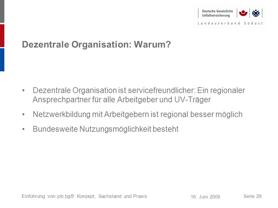 Dezentrale Organisation: Warum