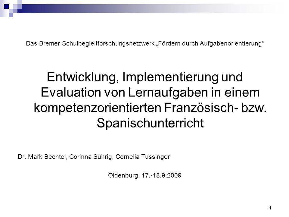"""Das Bremer Schulbegleitforschungsnetzwerk """"Fördern durch Aufgabenorientierung"""