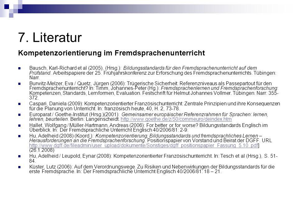7. Literatur Kompetenzorientierung im Fremdsprachenunterricht