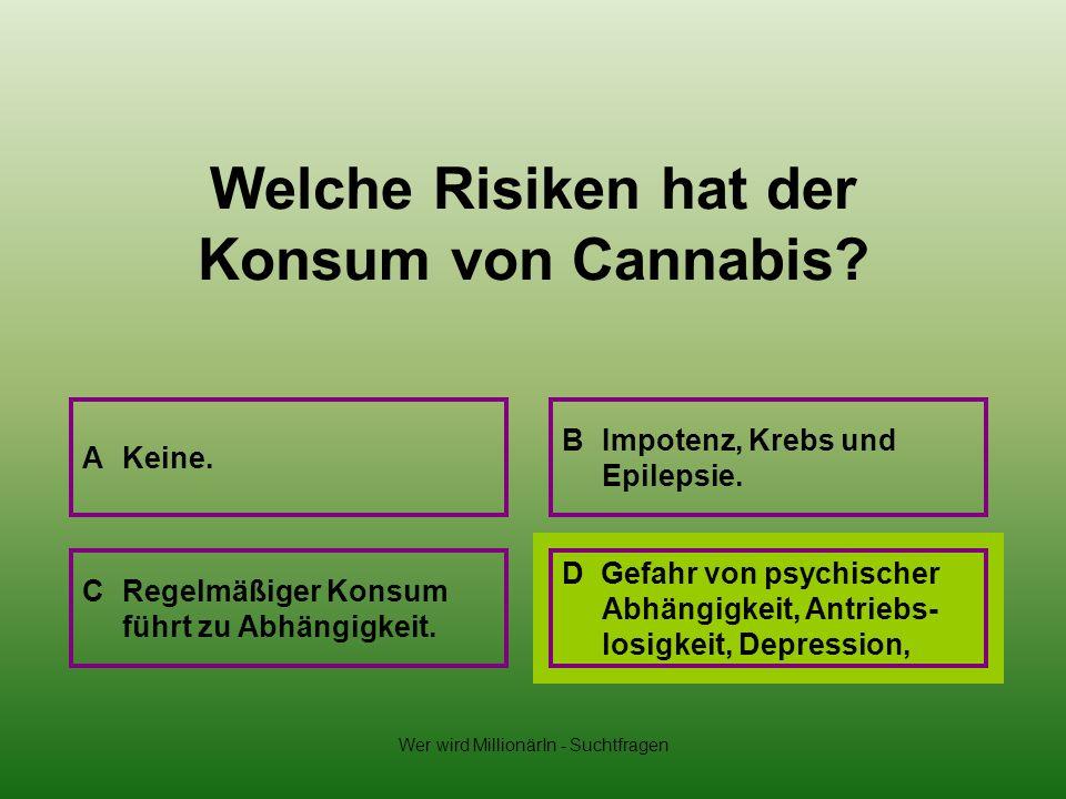 Welche Risiken hat der Konsum von Cannabis
