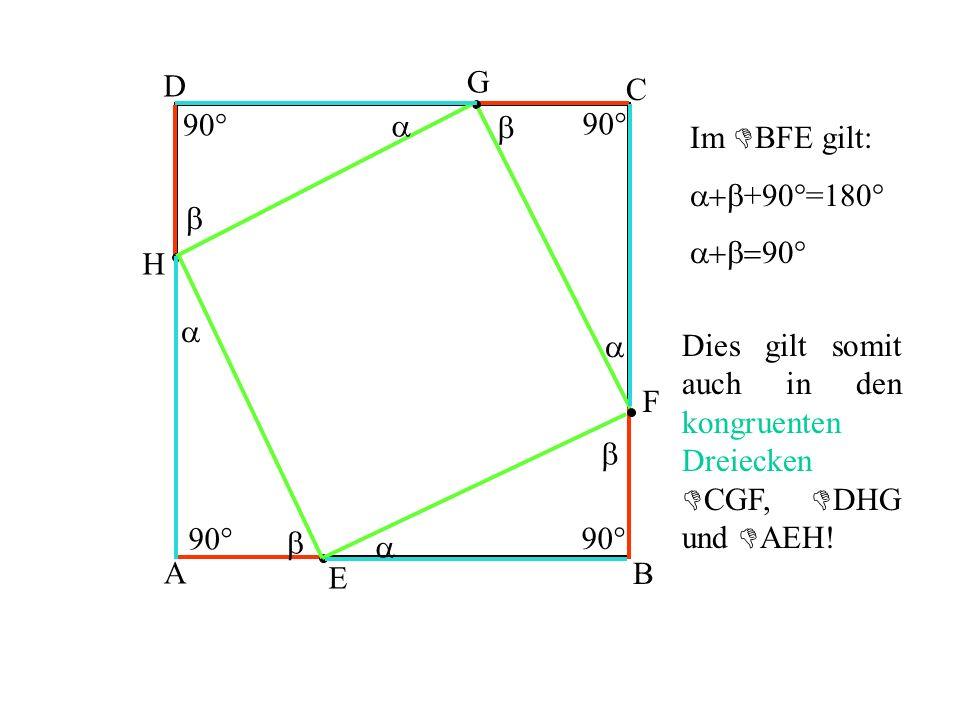 D G. C. 90° a. b. 90° Im BFE gilt: a+b+90°=180° a+b=90° b. H. a. a.