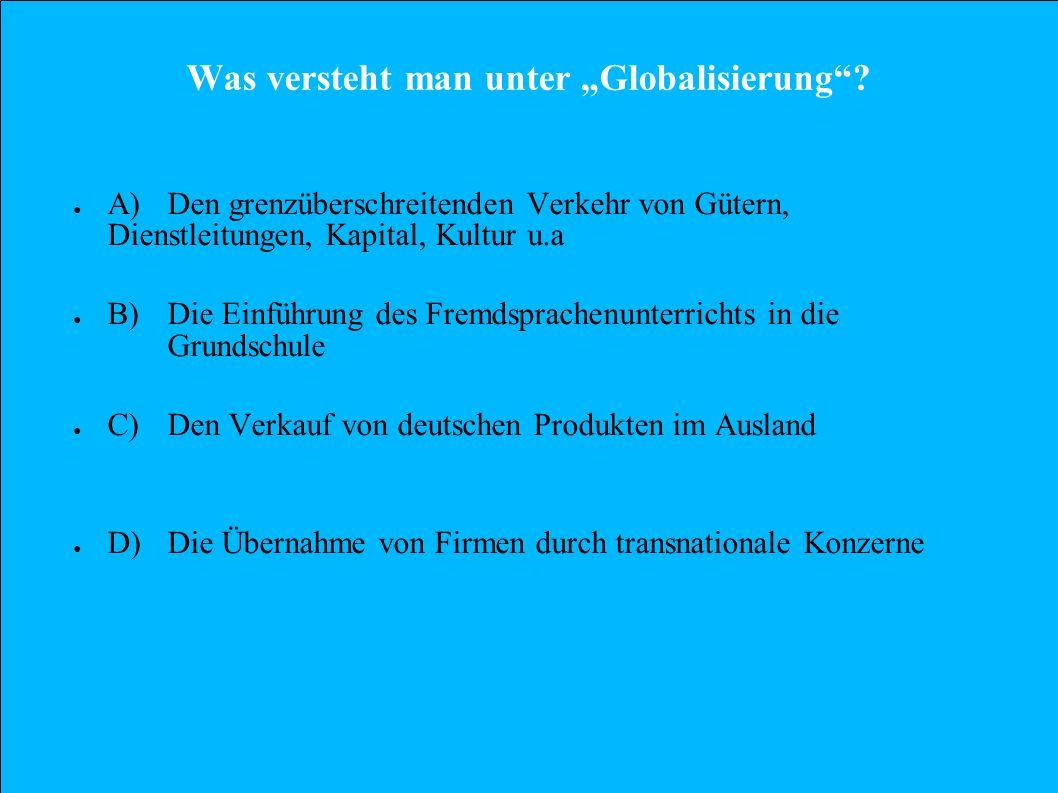 """Was versteht man unter """"Globalisierung"""