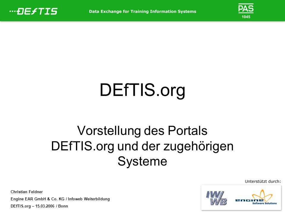 Vorstellung des Portals DEfTIS.org und der zugehörigen Systeme