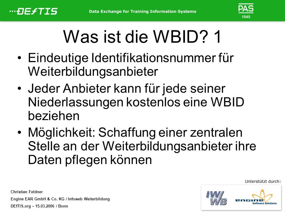 Was ist die WBID 1 Eindeutige Identifikationsnummer für Weiterbildungsanbieter.
