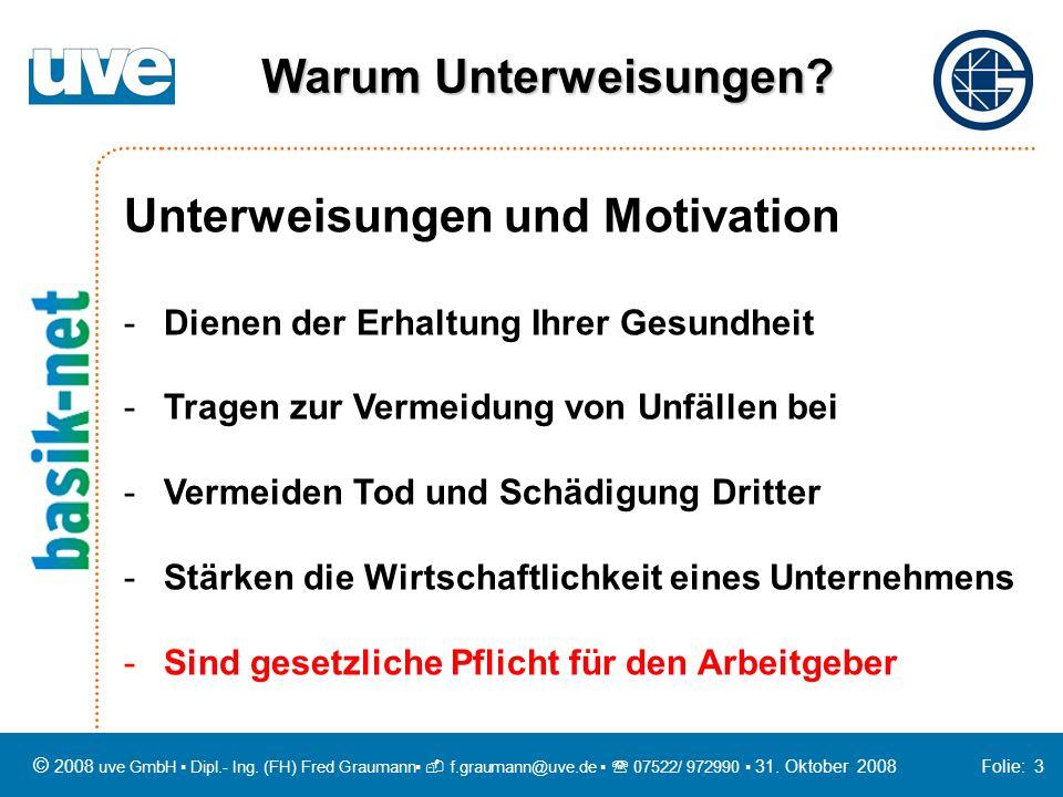 Unterweisungen und Motivation