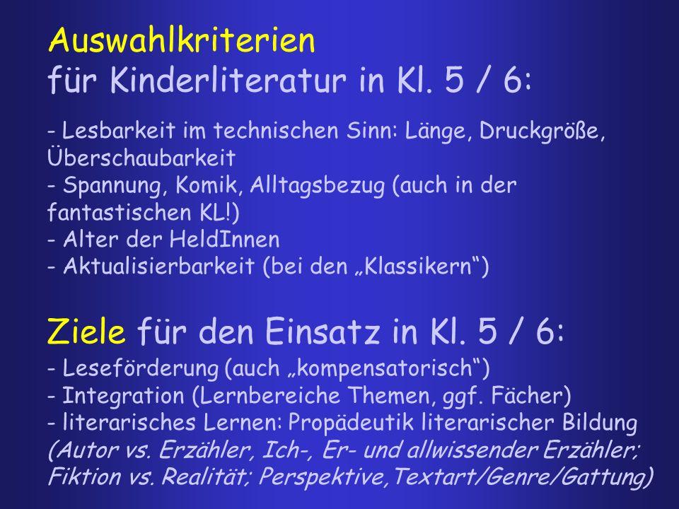 Auswahlkriterien für Kinderliteratur in Kl. 5 / 6: