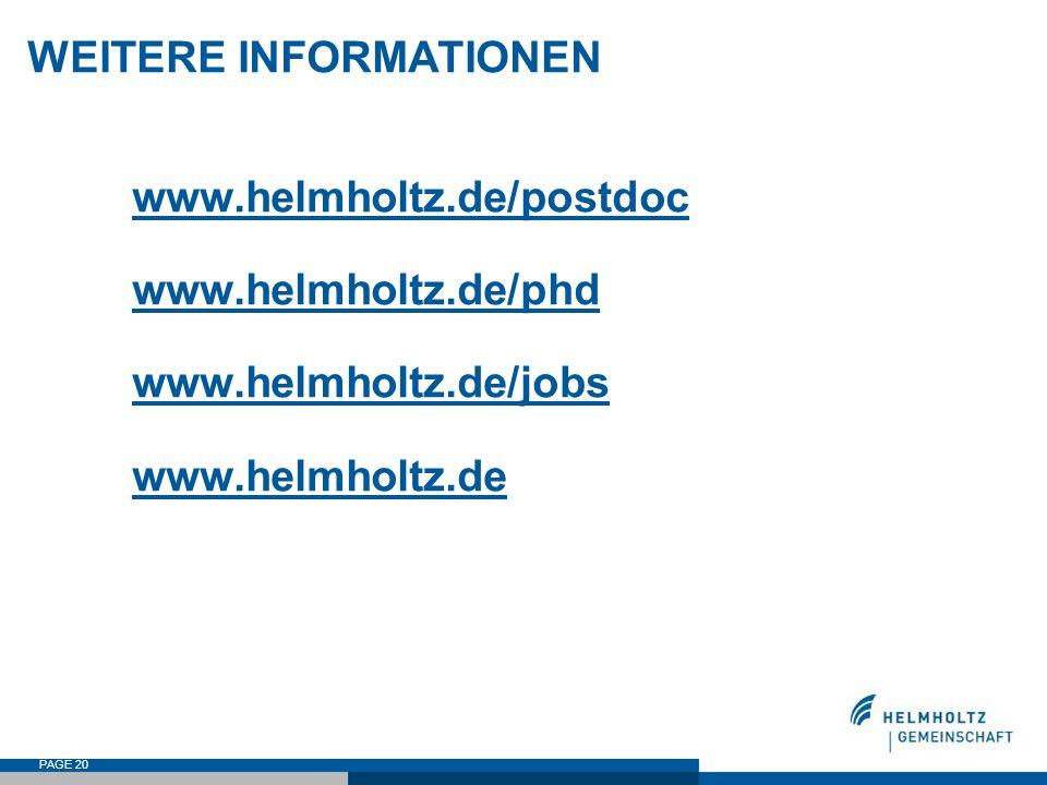 WEITERE INFORMATIONEN. www. helmholtz. de/postdoc. www. helmholtz