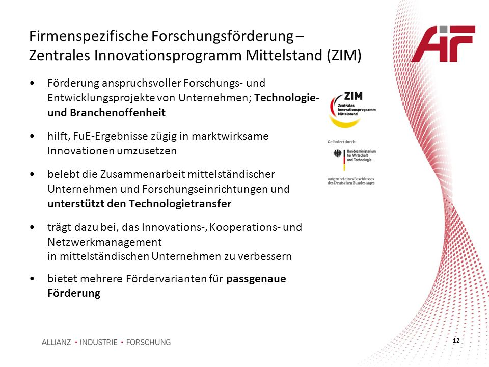 Firmenspezifische Forschungsförderung – Zentrales Innovationsprogramm Mittelstand (ZIM)