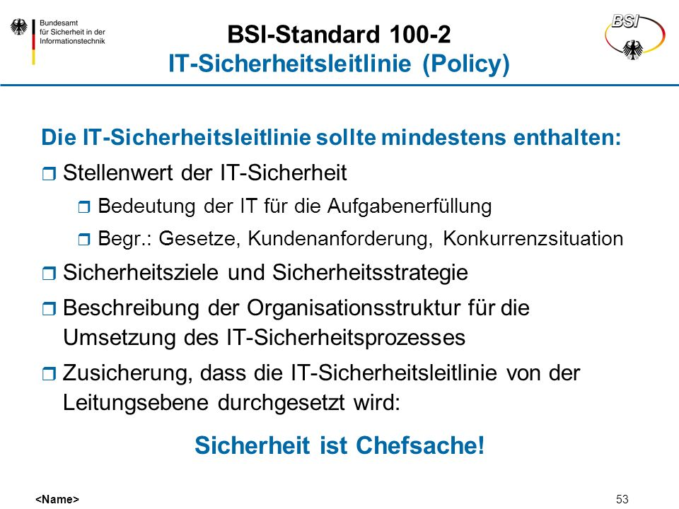 BSI-Standard 100-2 IT-Sicherheitsleitlinie (Policy)