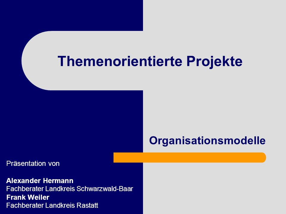 Themenorientierte Projekte