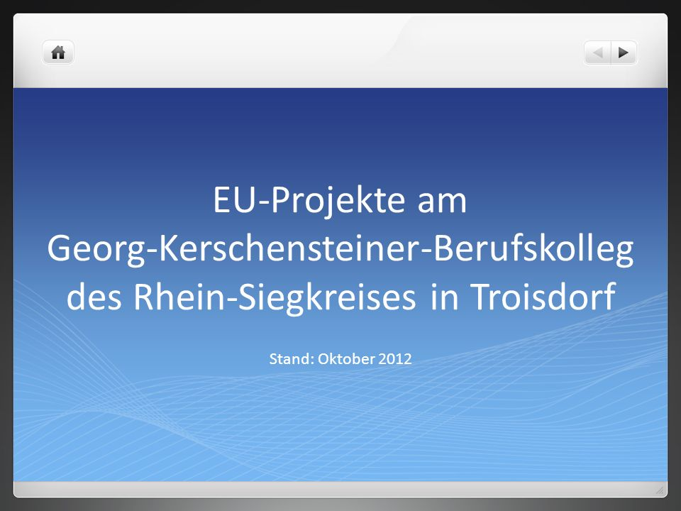 EU-Projekte am Georg-Kerschensteiner-Berufskolleg des Rhein-Siegkreises in Troisdorf