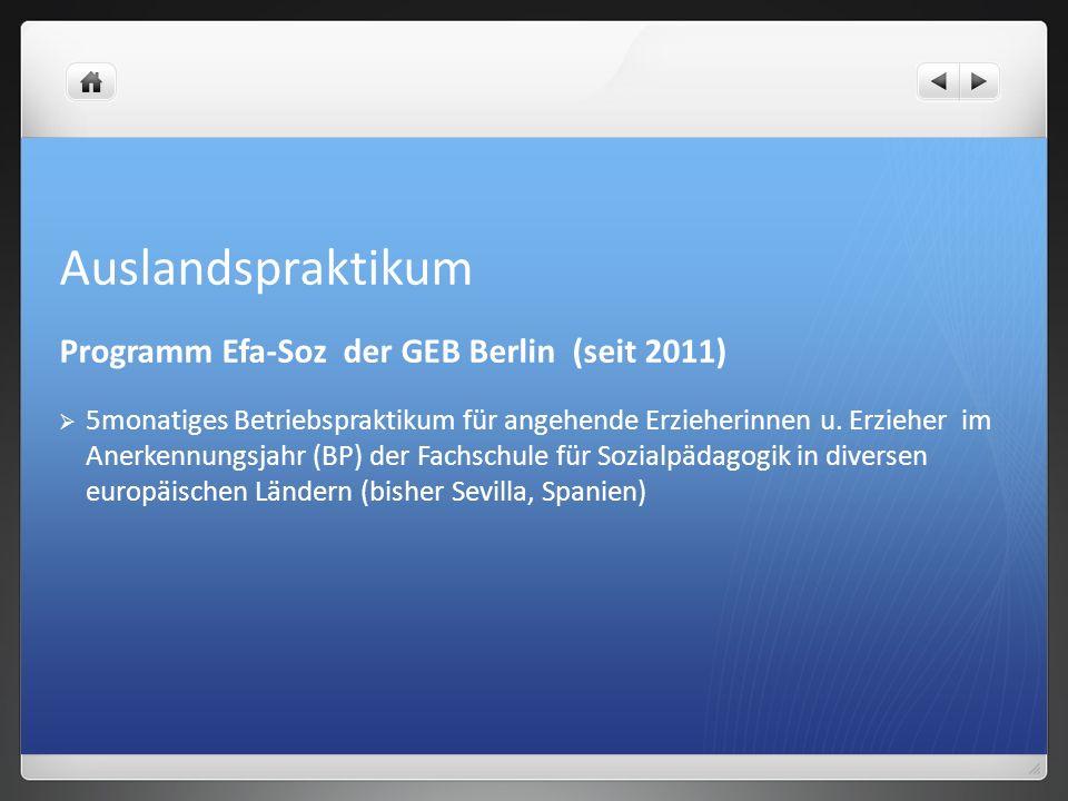 Auslandspraktikum Programm Efa-Soz der GEB Berlin (seit 2011)