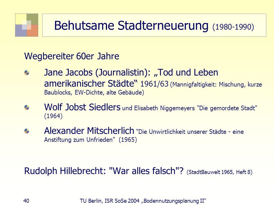 Behutsame Stadterneuerung (1980-1990)