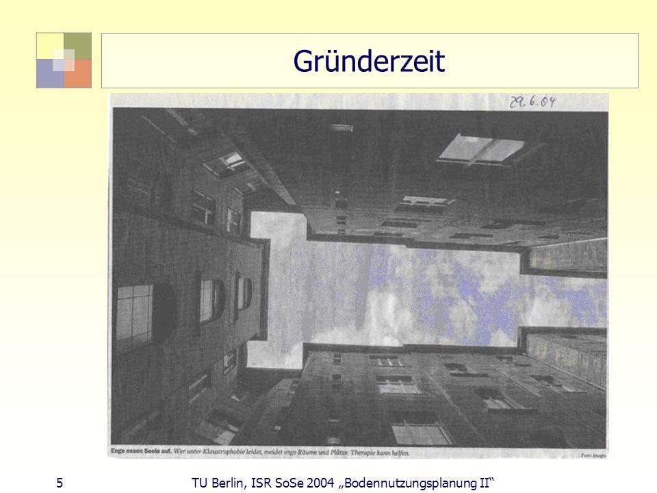 "Gründerzeit 5 TU Berlin, ISR SoSe 2004 ""Bodennutzungsplanung II"