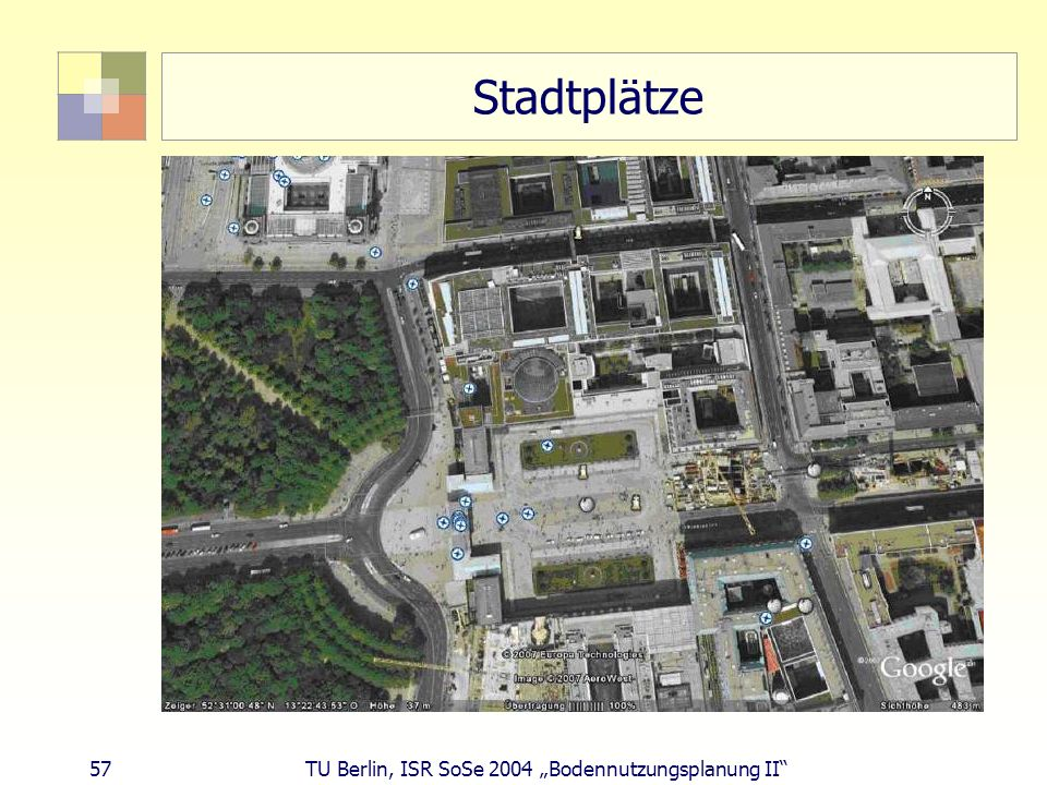 "Stadtplätze 57 TU Berlin, ISR SoSe 2004 ""Bodennutzungsplanung II"